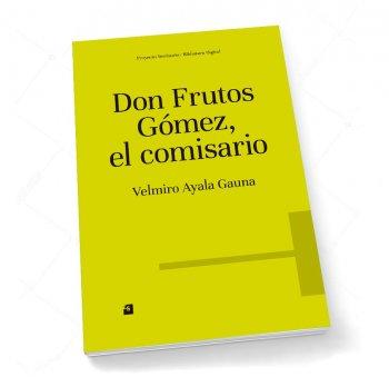 Don Frutos Gómez, el comisario