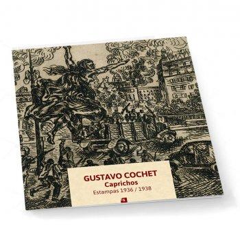 Gustavo Cochet. Estampas. 1936/1938