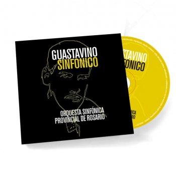Guastavino Sinfónico. Orquesta Sinfónica Provincial de Rosario