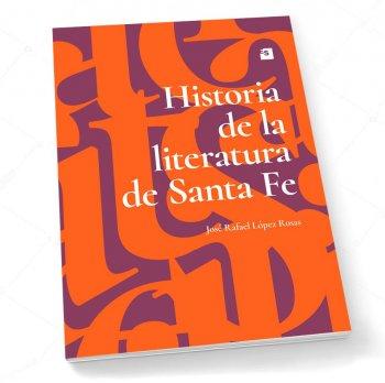 Historia de la literatura de Santa Fe