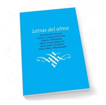 Letras del alma. Escritores de Villa Ocampo