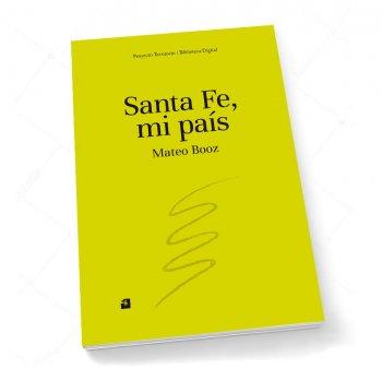 Santa Fe, mi país